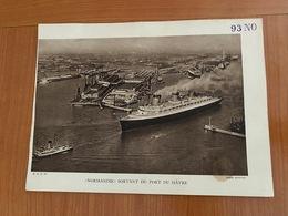Reproduction -  PAQUEBOT NORMANDIE  Sortant Du Port Du  HAVRE  ( Port Offert ) - Boats