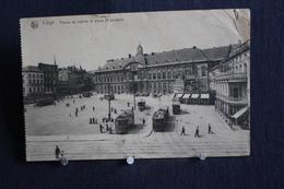 L-273 / Liège - Palais De Justice Et Place St Lambert  Attention !!  Coin Droit Du Haut Un Petit Pli  / Circulée 1914 - Liege