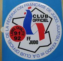 AUTOCOLLANT CLUB OFFICIEL DE LA FEDERATION FRANCAISE DE JUDO JUJITSU KENDO & D.A. LABEL QUALITE 91  92 - Pegatinas
