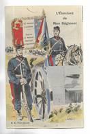 Militaria - L' étendard De Mon Régiment - 23 ème Régiment D' Artillerie.  Illustration De L. Malespine. Cachet Au Verso - Régiments