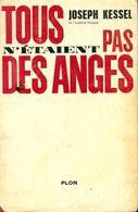 Tous N'étaient Pas Des Anges De Joseph Kessel (1963) - Bücher, Zeitschriften, Comics
