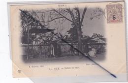Viêt-Nam ; Hué - Débit De Thé (carte Précurseur De 1904) - Vietnam