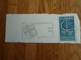 Timbre EUROPA  0,30 - 1967 + Flamme  9° Centenaire 1067-1967 De PANTIN - Autres