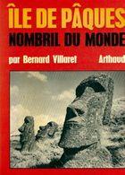 Iles De Pâques Nombril Du Monde De Bernard Villaret (1970) - Reizen