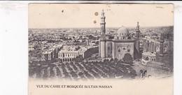 VUE DU CAIRE ET MOSQUEE SULTAN HASSAN - Cairo