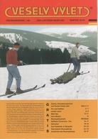 Zeitschrift Vesely Vylet Ein Lustiger Ausflug Riesengebirge Nr. 49 Winter 2018 Saisonzeitschrift Dunkelthal Petzer Aupa - Tschechien