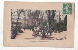 Carte Postale Le Havre Square Saint Roch - Square Saint-Roch