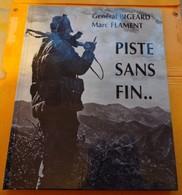 LIVRE : PISTE SANS FIN .. , DE MARC FLAMENT ET DU GENERAL BIGEARD , EDITION DE 2000 , FORMAT 30,5 Cm X 23,5 Cm  . ENVOI - Boeken