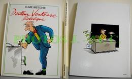 DOCTEUR VENTOUSE BOBOLOGUE TOME 1 - Brétecher