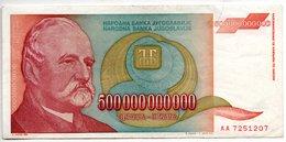 Yougoslavie / 500000000000 Dinara 1993 / TTB - Jugoslavia