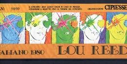 1980 LOU REED TICKET STUB BIGLIETTO BOLOGNA STADIO CONCERTO CONCERT ROCK ITALIAN TOUR ITALIANO  POP - Biglietti Per Concerti