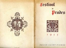 Programme Du Festival De Prades - 1955 - Eglise Saint Pierre (66) - 62 Pages - Photo De Tous Les Interpretes - Programmes