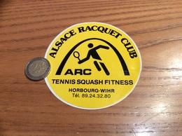 AUTOCOLLANT, Sticker «ALSACE RACQUET CLUB - ARC TENNIS SQUASH FITNESS - HORBOURG-WIHR (68) » - Pegatinas