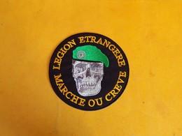 LEGION: TISSU DE LA LEGION ETRANGERE ,MARCHE OU CREVE , DIAMETRE 9 CM , BON ETAT VOIR PHOTO . . POUR TOUT RENSEIGNEMENT - Ecussons Tissu