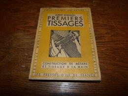 Premiers Tissages Albert  Boekholt Format 13x19x2 184 Pages - Bricolage / Technique