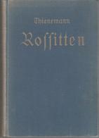 Altes Buch Old Book Rossitten 1927 Rybatschi Рыбачий Thienemann Ort Geschichte Vogelwarte Kurische Nehrung Ostpreußen - Bücher, Zeitschriften, Comics