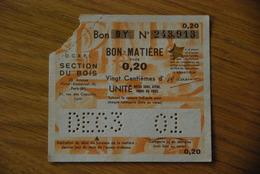 Rationnement - Bon Billet Matiere BY 0,20 Bois Loiret Orleans - Documenti Storici