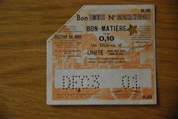 Rationnement - Bon Billet Matiere BT 0,10 Bois - Documenti Storici