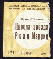 TICKET RED STAR Belgrade REAL MADRID 1975 UEFA CUP WINNERS' CUP FOOTBALL Soccer - Soccer