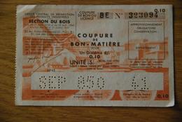 Rationnement - Bon Billet Matiere BE 0,10 Bois - Documenti Storici