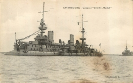 CUIRASSE CHARLES MARTEL CHERBOURG - Guerre