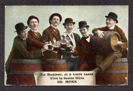 MONS - Un Bonjour Et à Votre Santé, Vive La Bonne Bière De Mons - Mons