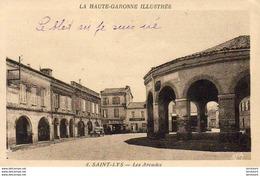 D31  SAINT LYS  Les Arcades  ....... Avec Affiche Du Cirque Medrano - Autres Communes