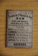 Societe De St Vincent De Paul Toulouse - Bons & Nécessité