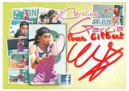 TENNIS - CAROLINE GARCIA ...Signature...Autographe Véritable..... - Autographes