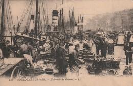 Rare Cpa Boulogne Sur Mer L'arrivée Du Poisson - Boulogne Sur Mer