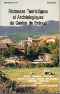Livre Régionalisme : Département De L'Ain - Richesses Touristiques Du Canton De Brénod Champdor Corcelles Izenva Outriaz - Rhône-Alpes
