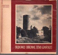 REF EX2 : Livre 81 Pages Budowie Obronne Ziemi Gdanskiej - Culture