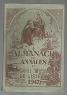 ALMANACH DES ANNALES DE SAINTE THERESE DE LISIEUX ,1947 , 112 Pages ,2 Scans ,  Frais Fr 3.95 E - Non Classificati