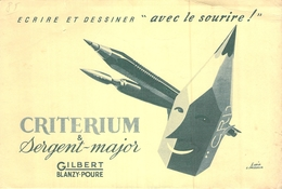 Ancien Buvard Collection ECRITURE CRAYON CRITERIUM ET SERGENT MAJOR GILBERT BLANZY POURE - Carte Assorbenti
