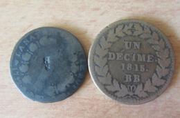 France - 2 Monnaies : 12 Deniers Louis XVI 1792 D. (Dijon) Réformée Et Décime Au L Couronné 1815 BB.. - France