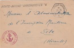 Enveloppe  Cachet + Griffe PORTE AVIONS ARROMANCHES 20/6/1947 + Marine Nationale Pour Sète Hérault - Postmark Collection (Covers)
