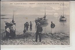 76  -YPORT    - Arrivée Des Barques  De Pêche - Yport