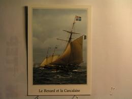 Saint Malo - Le Renard ( Cotre Corsaire Armé Par Robert Surcouf ) Et La Cancalaise - Saint Malo