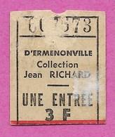 Ticket D Entrée Ermenonville Collection Jean Richard ( Zoo ) Env De Senlis Creil St Maximin Roissy - Tickets - Vouchers