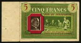 FRANCE - BON DE SOLIDARITE 5F PETAIN 1940-44 AVEC SOUCHE - Buoni & Necessità