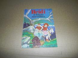 Livre De 1982 - Heidi Et L'oiseau Merveilleux - Livres, BD, Revues