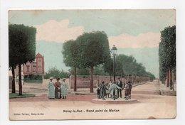 - CPA NOISY-LE-SEC (93) - Rond Point De Merlan (belle Animation) - Edition Tailleur - - Noisy Le Sec