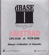 DBASE II - Système De Gestion De Base De Données AMSTRAD CPC 6128 Et PCW 8256 - Informatique