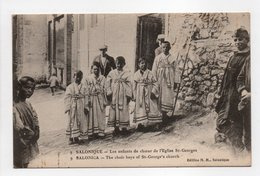 - CPA SALONIQUE (Grèce) - Les Enfants De Choeur De L'Eglise St-Georges (belle Animation) - Edition M. M. N° 9 - - Grecia