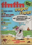 """SUPER TINTIN """"SUPER RIEUR"""" N°32/12bis - RECITS COMPLETS - 1986 - 84 PAGES - - Tintin"""