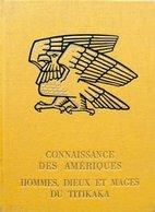 Hommes Dieux Et Mages Du Titikaka De Simone Waisbard (1970) - Reizen
