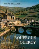 Rouergue, Quercy De Henri Enjalbert (1971) - Turismo