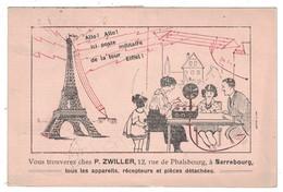 SARREBOURG (MOSELLE) - CARTE PUBLICITAIRE P. ZWILLER APPAREILS RECEPTEURS PIECES DÉTACHÉES TOUR EIFFEL POSTE MILITAIRE - Sarrebourg