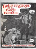 Guide Pratique De La Carte Postale N°spécial Collectionneur Français 1981 Très Bon état - Altre Riviste