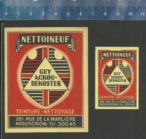 MOUSCRON ( MOESKROEN )  NETTOINEUF TEINTURE NETTOYAGE GUY ACKOU DEKOSTER (matchbox Labels Belgium) - Boites D'allumettes - Etiquettes